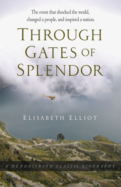 Through Gates Of Splendour (Hard Cover)