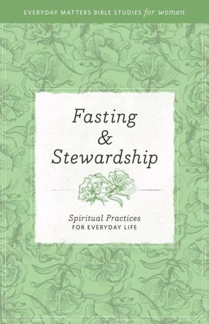 Fasting And Stewardship (Paperback)