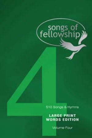 Songs Of Fellowship Large Print Book 4 (Paperback)