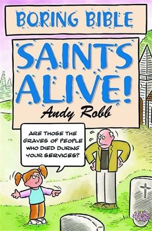 Saints Alive (Paperback)