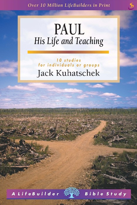 Lifebuilder: Paul His Life And Teaching (Paperback)