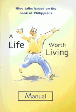 Life Worth Living Manual (Paperback)