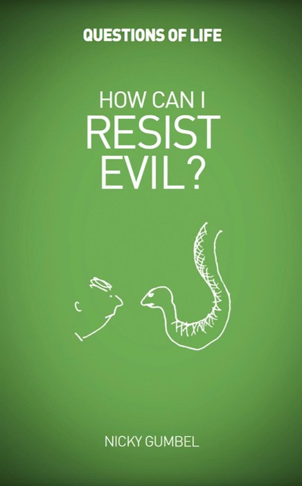 Questions of Life: How Can I Resist Evil? (Paperback)