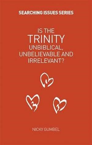 Is The Trinity Unbiblical? (Paperback)