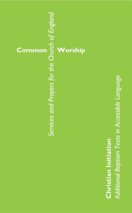 Common Worship Christian Initiation (Paper Back)