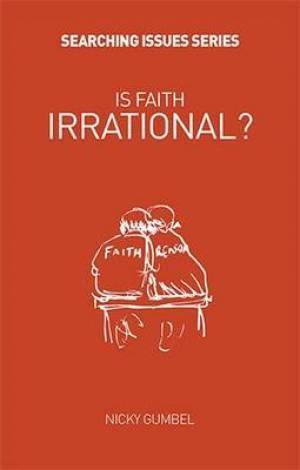 Is Faith Irrational?