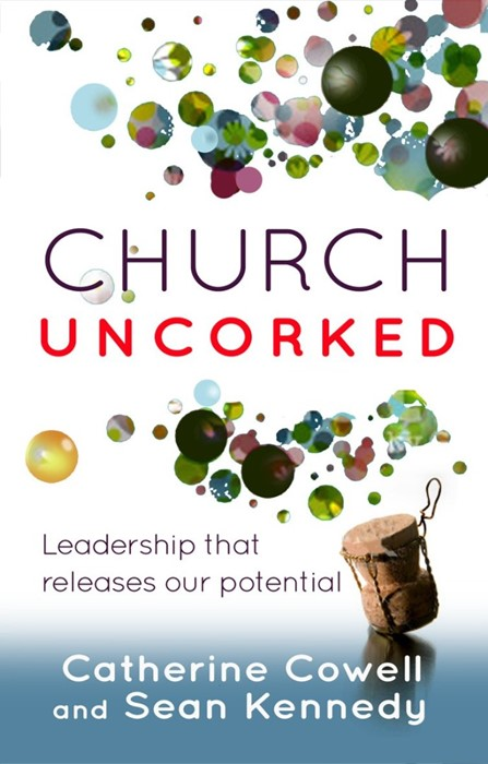 Church Uncorked (Paper Back)