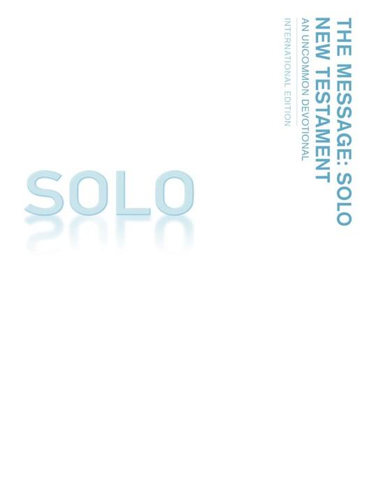 Message: Solo New Testament (ITPE)