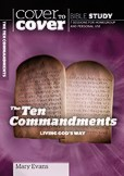 The Cover To Cover Bible Study: Ten Commandments