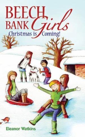 Beech Bank Girls: Christmas Is Coming