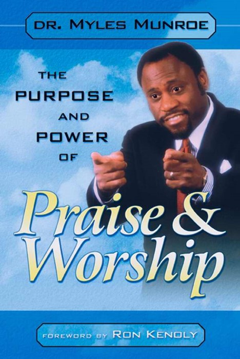 The Purpose Power Of Praise Worship (Paper Back)
