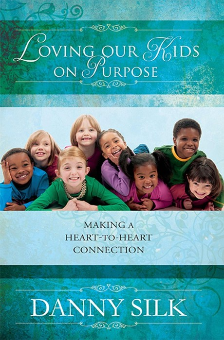 Loving Our Kids On Purpose (Paperback)