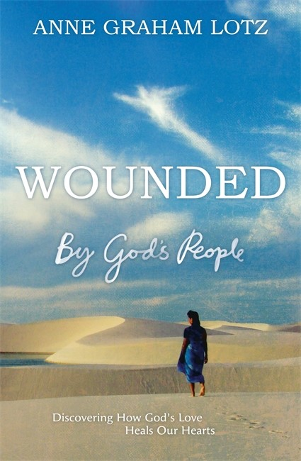 Wounded By God's People (Paperback)