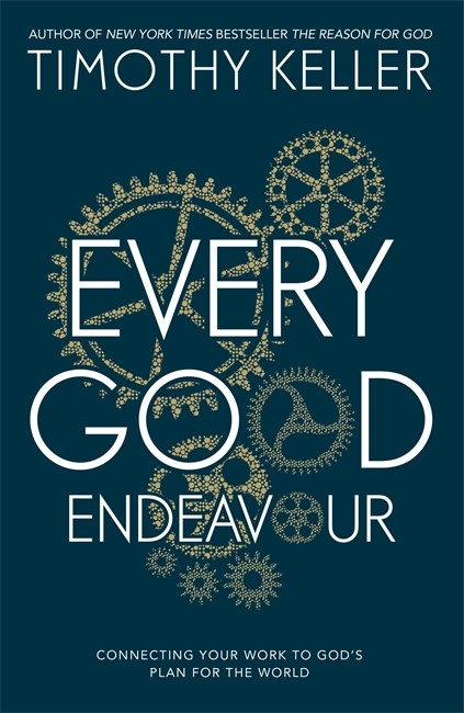 Every Good Endeavour (Hard Cover)