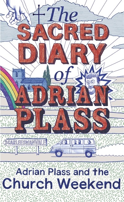 Adrian Plass And The Church Weekend HB
