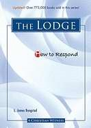 How To Respond: The Lodge (Paperback)