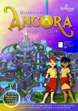 Guardians of Ancora Holiday Club Resource Book (Paperback)