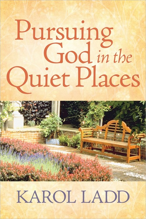 Pursuing God In The Quiet Places (Hard Cover)