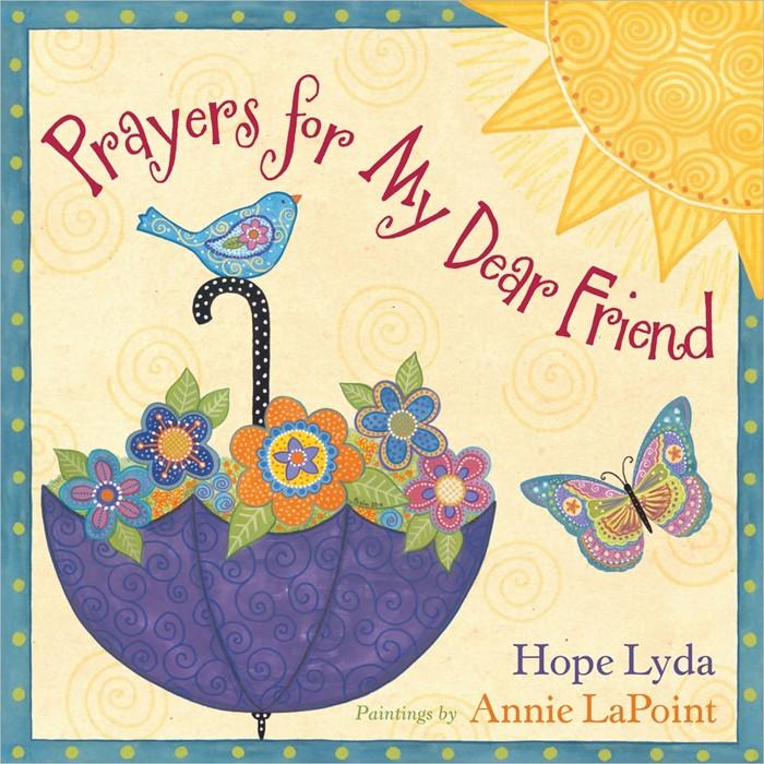 Prayers For My Dear Friend (Hard Cover)