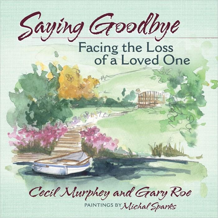 Saying Goodbye (Hard Cover)
