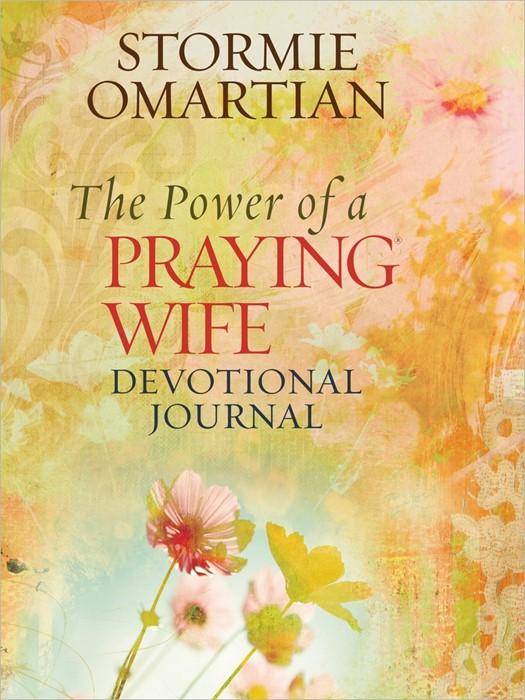 The Power Of A Praying Wife Devotional Journey (Hard Cover)