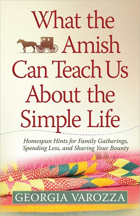 What The Amish Can Teach Us About The Simple Life (Paperback)