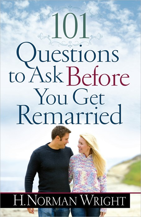 101 Questions Before You Get Remarried (Paperback)