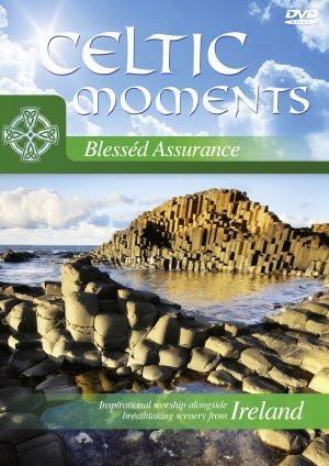 Celtic Moments: Blessed Assurance DVD (DVD)