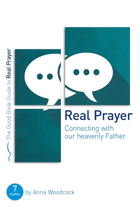 Real Prayer (Good Book Guide) (Paperback)