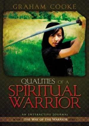 Qualities Of A Spiritual Warrior (Paperback)