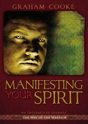 Manifesting Your Spirit (Paperback)