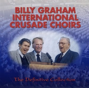 Billy Graham International Crusade Choirs 3CD (CD-Audio)