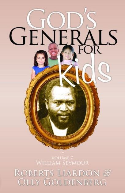 God's Generals For Kids, Volume 7: William Seymour (Paperback)