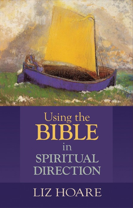 Using The Bible In Spiritual Direction (Paperback)