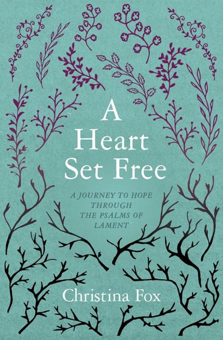 Heart Set Free, A (Paperback)