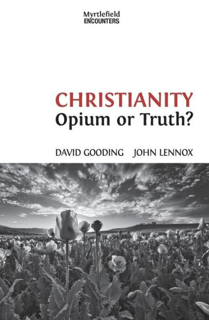 Christianity: Opium or Truth? (Paperback)