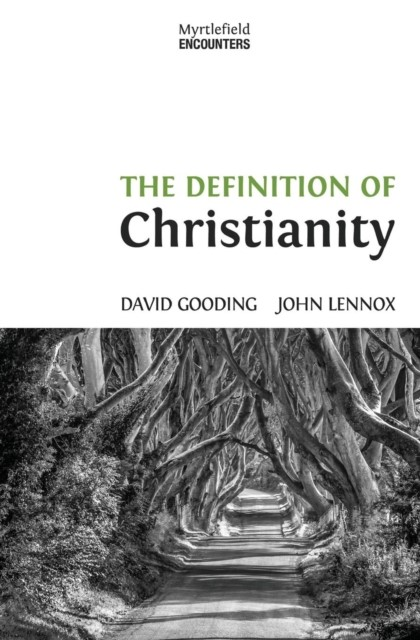 The Definition of Christianity (Paperback)