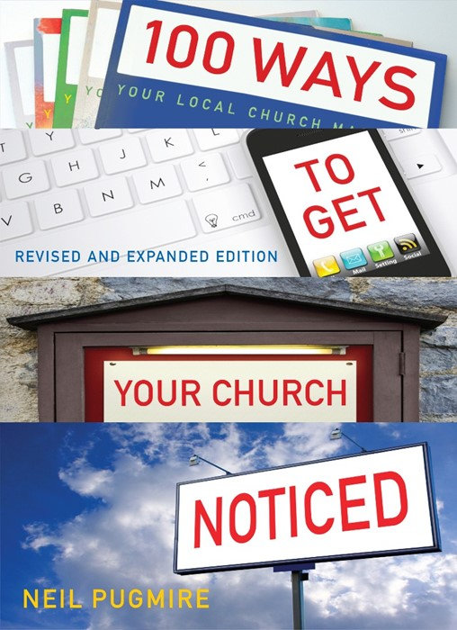 100 Ways To Get Your Church Noticed (Paper Back)