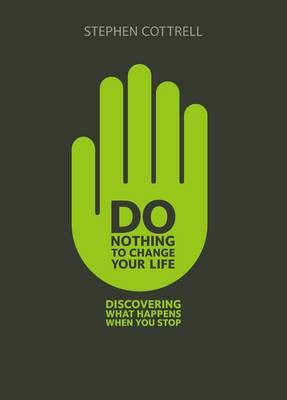 Do Nothing To Change Your Life (Paperback)
