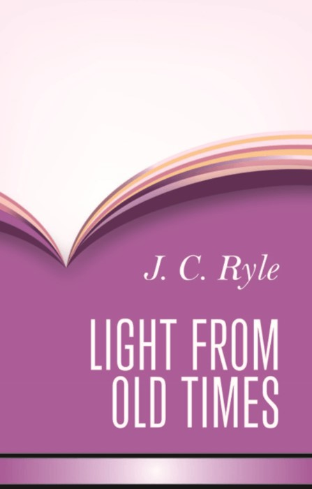 Light From Old Times (Hard Cover)