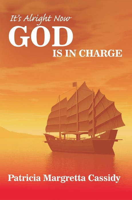 It's Alright Now God Is In Charge (Paperback)