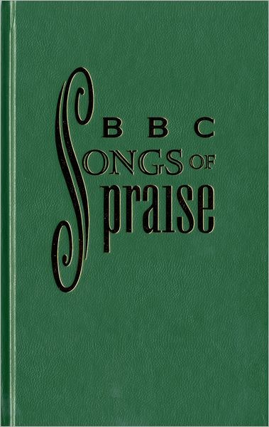 Bbc Songs Of Praise Music Editio