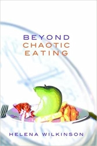Beyond Chaotic Eating (Paperback)
