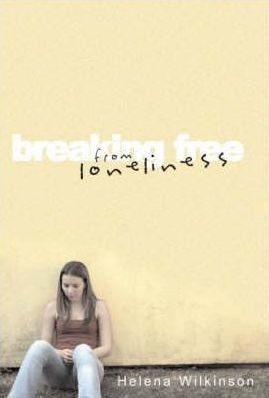 Breaking Free From Loneliness (Paperback)