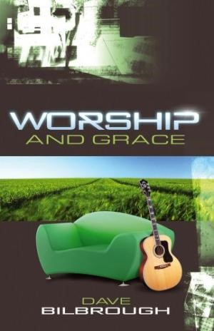 Worship And Grace (Paper Back)
