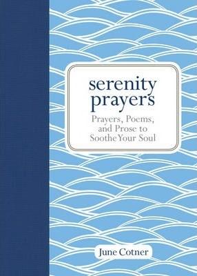 Serenity Prayers (Hard Cover)