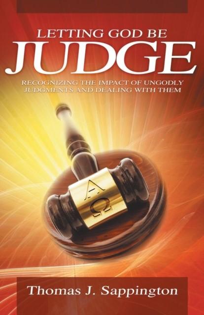 Letting God Be Judge (Paperback)