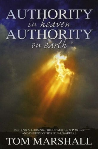 Authority In Heaven - Authority On Earth (Paperback)