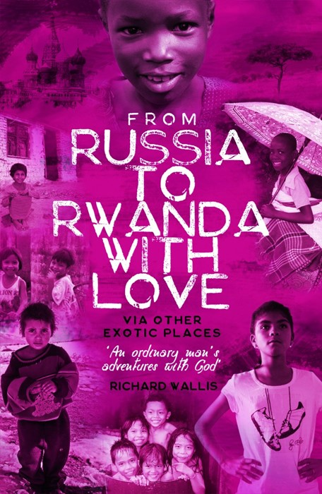 From Russia to Rwanda with Love (Paperback)