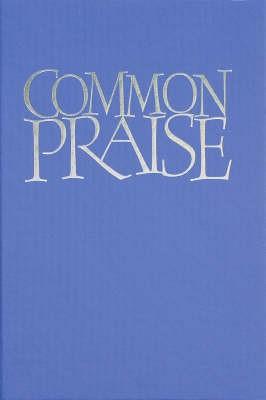Common Praise Full Music Edition (Hard Cover)